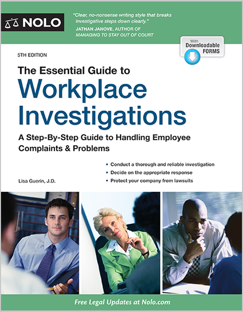 Essential Guide To Workplace Investigations Handle Employee Complaints Problems Legal Book Nolo