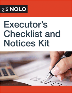 Executor S Checklist And Notices Kit Legal Form Nolo
