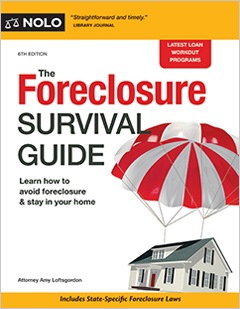 The Foreclosure Survival Guide   Keep Your House Or Walk Away With Money In  Your Pocket   Legal Books   Nolo