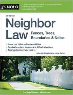 Neighbor Law Legal Books Fences Trees Boundaries